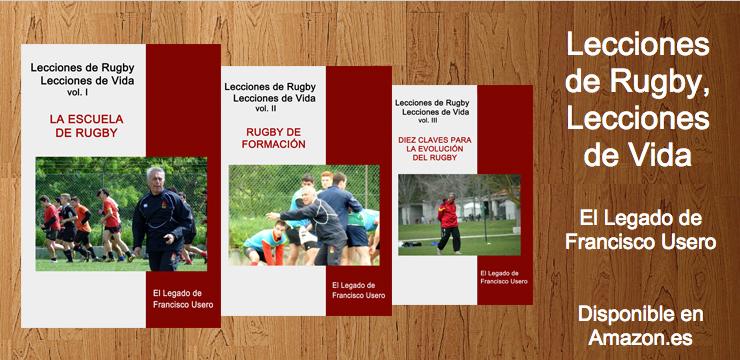 Lecciones de Rugby, Lecciones de Vida